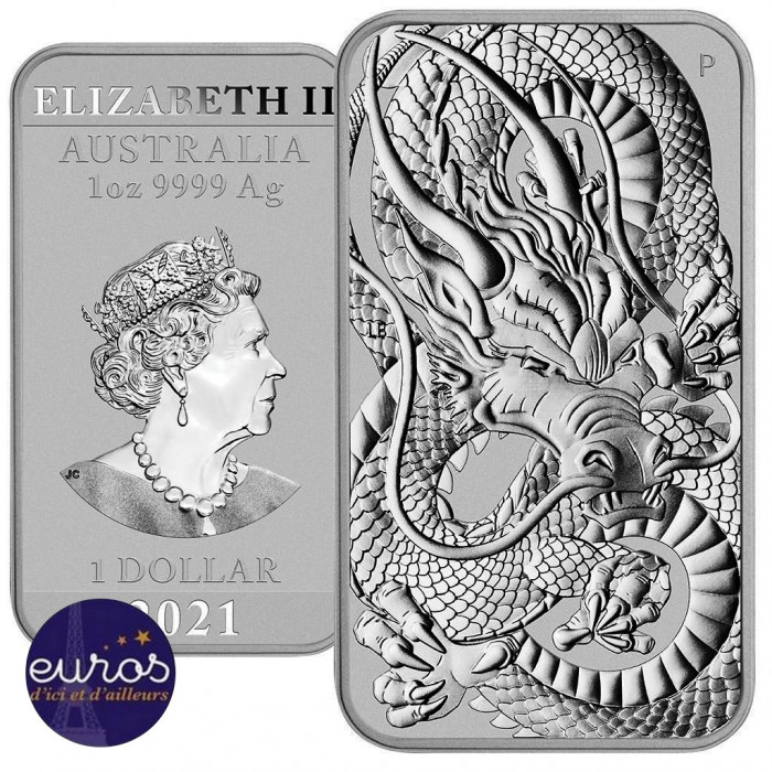 AUSTRALIE 2021 - Le Dragon Chinois - 1 oz d'argent pur - Bullion avers et revers